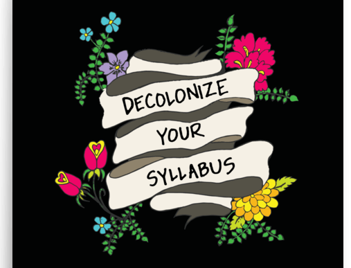 "Yvette DeChavez, ""Decolonize Your Syllabus"""